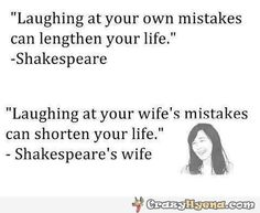 Funny Shakespeare quote on life.