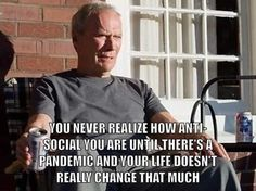 you never realize how anti-social you are until there's a pandemic and your life does't really change that much Funny Signs, Funny Memes, Hilarious, Single Sein, Snapchat Text, Morning Humor, Funny Good Morning Quotes, Visual Statements, Funny Quotes About Life