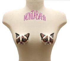 Grumpy cat nipple pasties. THEY NEED TASSLES.