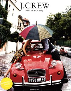 crew catalog cover red car kiss under umbrella Casual Chic, Foto Casual, J Crew Style, My Style, J Crew Catalog, Cute Umbrellas, 2cv6, Catalog Cover, Parasols
