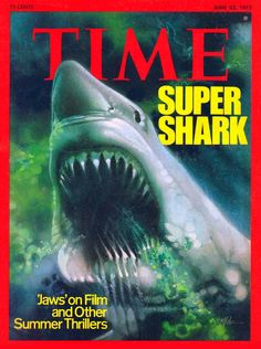 How the 'Jaws' movie gave the world a terrifying shark attack (1975) Shark Jaws, Sharks, Happy Aniversary, Roy Scheider, Jaws Movie, Time Magazine, Magazine Covers, Magazine Racks, Best Supporting Actor
