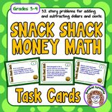 Word Problems: Snack Shack Money Math Task Cards