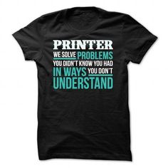 Printer T Shirts, Hoodies Sweatshirts. Check price ==► http://store.customtshirts.xyz/go.php?u=https://www.sunfrog.com/Funny/Printer-Black-71765259-Guys.html?41382