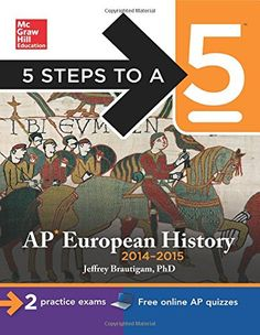 Ap european history chapter 9 test with answer key european history 5 steps to a 5 ap european history edition steps to a 5 on the advanced placement examinations series fandeluxe Choice Image