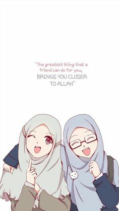 Make those types of friends who Reminds you of Allah and who brings you closer to Allah Anime School Girl, Anime Art Girl, Hijab Drawing, Anime Friendship, Islamic Cartoon, Anime Muslim, Hijab Cartoon, Islamic Quotes Wallpaper, Love In Islam