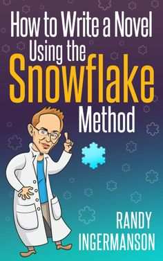 How to Write a Novel Using the Snowflake Method (Advanced Fiction Writing Book by Randy Ingermanson ebooks free ebook auf tolino laden ebook a tablet ebook bestseller Book Writing Tips, Writing Process, Writing Resources, Writing Help, Writing Skills, Writing Practice, Writing Ideas, Outlining A Novel, Writers Write