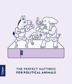 Casper: the perfect mattress for political animals.