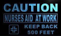 Caution Nurses Aid at work Neon Light Sign