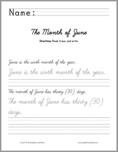 """Month of June - PRINT or CURSIVE - Directions: Read, trace, and write. (1) June is the sixth month of the year. (2) The month of June has thirty (30) days.(3) The word """"June"""" comes from the Latin """"Junius.""""(4) Many historians believe that June is named after Juno, the Roman goddess of marriage. Free to print."""