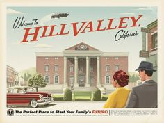 Welcome to Hill Valley! Disney artist Eric Tan created this poster inspired by the movie Back To The Future. It's an old-time ad for the fictional town of Hill Valley, CA. Back To The Future Party, The Future Movie, Marty Mcfly, Movie Poster Art, Film Posters, Travel Posters, Tourism Poster, Retro Posters, Poster