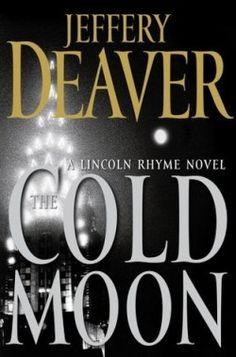 Download The Cold Moon (Lincoln Rhyme #7) Online Free - pdf, epub, mobi ebooks - Booksrfree.com