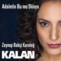 Zeynep Baksi Karatag Adaletin Bu Mu Dunya Cukur Album Sarkilar Dunya