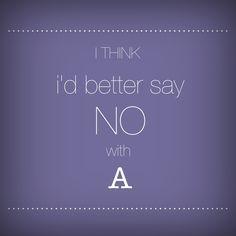 April 2013   better say NO