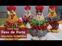 Como Fazer Peso de Porta Galinha Florinda - YouTube