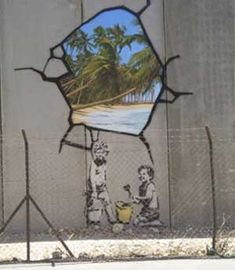 Banksy did this in Palestine in the Gaza Strip.