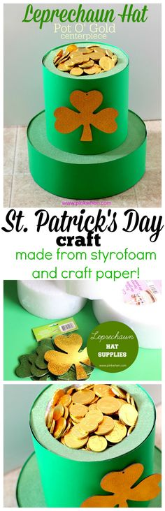 Make this cute hat and fill it with chocolate gold coins for a party at school or a table centerpiece for St. Patrick's Day!