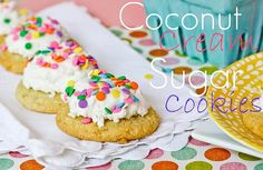 Coconut Cream Sugar Cookies by My Baking Addiction