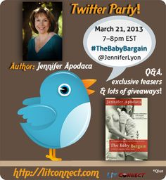 Twitter Party: #TheBabyBargain by Jennifer Apodaca @JenniferLyon : 3/21 7-8pm EST Pre-reg: http://litconnect.com/twitter-party-the-baby-bargain-by-jen-apodaca