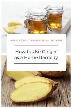 How to Use Ginger as