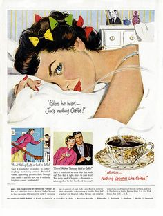 "Vintage Ads Life Magazine ""Bless his heart - Jim's making Coffee!"" ""Nothing Satisfies Like Coffee! Retro Advertising, Retro Ads, Vintage Advertisements, Vintage Ads, Vintage Posters, Vintage Food, Vintage Style, Coffee Advertising, Vintage Ephemera"