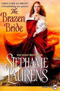 The Brazen Bride by Stephanie Laurens ++ (Book 3 of the Black Cobra Quartet Series)