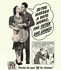 Ah, the good ol' days of sexism in advertising. Check out these vintage sexist ads from the & Real men & housewives, they'd be funny if they weren't real