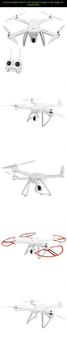 Xiaomi Mi Drone WIFI FPV With HD 1080P Camera 3-Axis Gimbal RC Quadcopter #fpv #tech #1080p #technology #products #quadcopter #wifi #gadgets #drone #camera #kit #racing #parts #mi #drone #xiaomi #plans #fpv #shopping