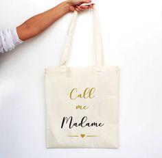 """Tote bag """"Call me Madame"""" - CLASSIC"""