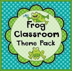 Frog Classroom Materials Theme Pack... Just goes with my little frogs theme!