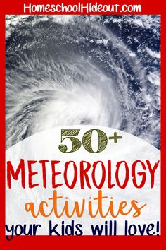 Add some fun to your meteorology unit study with these hands-on learning ideas. There's videos, snacks, books, games and so much more! #science #meteorology #homeschoolers #tgatb #meteorology #weather