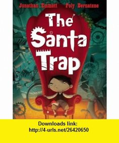 Santa Trap (9780330468053) Jonathan Emmett , ISBN-10: 0330468057  , ISBN-13: 978-0330468053 ,  , tutorials , pdf , ebook , torrent , downloads , rapidshare , filesonic , hotfile , megaupload , fileserve