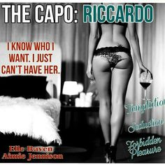 ☆.•°*°•.☆ COMING SOON ☆.•°*°•.☆ The Capo has kept away from the temptation and seduction of one untouchable lady for years, will he be able to continue?? Find out soon!!! The Capo: Riccardo (Stud Mafia Series #2) by Elle Raven & Aimie Jennison is COMING SOON... Add it to your #TBR http://www.goodreads.com/book/show/23631057-the-capo?from_search=true