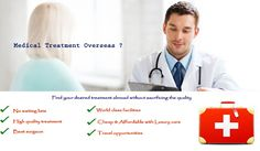 Medical Travel guide: Medical treatment overseas