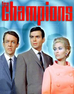 The Champions - great show 1960s Tv Shows, Old Tv Shows, Best Tv Shows, Favorite Tv Shows, 1970s Childhood, My Childhood Memories, Le Champion, Blue Peter, Uk Tv
