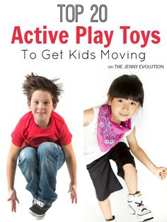 Top 20 Active Play Gross Motor Children's Toys and Gifts to Get Kids Moving | The Jenny Evolution