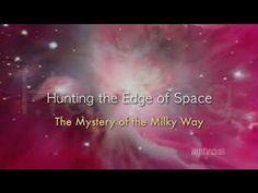 The mystery of the Milky Way / Nova HD 1080P Fabulosos Documentales!!!!! Cosmicos Bye