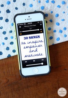A list of 30 Songs to empower, inspire and motivate! via Inspired by Charm