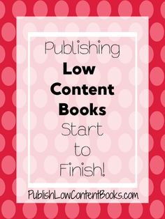 Publishing Low Content Books Start to Finish ⋆ Publish Low Content Books Amazon Publishing, Book Publishing Companies, Self Publishing, Blog Writing, Writing A Book, Lesson Planner, Journal Template, Beautiful Book Covers, How To Make Money