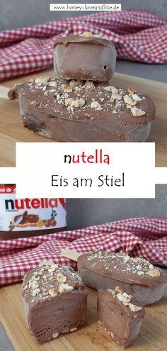 Das musst du probieren! Nutella Eispops! Genial Lecker!  #Nutella Eis Chef Recipes, Popsicles, Ice Cream, Chocolate, Easy Peasy, Sorbet, Parfait, Jun, Maya
