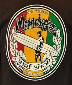 moondoggiesbeachclub.com  San Luis Obispo, CA San Luis Obispo California, California Dreamin', Happy City, Places In America, Surfboard Art, Central Coast, Surf Shop, Brand Names, Surfing