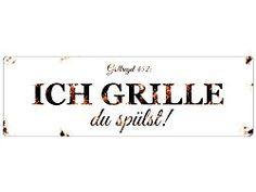"""Das Blechschild mit der Grillregel 452: """"Ich grille du spülst"""" kommt gerade den Männern bekannt vor und ist die perfekte Geschenkidee für alle Grillfreunde und BBQ-Fans oder zum Herrent…"""