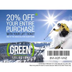 off The Green Solution Silver Plume with your lift ticket! 20 Off, Ticket, Bring It On, Green, Silver, Money