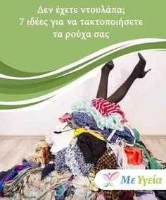 Δεν έχετε ντουλάπα; 7 ιδέες για να τακτοποιήσετε τα ρούχα σας  Κάποιες φορές, δεν μπορείτε από το να μένετε σε μικρά διαμερίσματα στα οποία δεν έχετε ντουλάπαή αποθηκευτικούς χώρους. Αυτό μπορεί να είναι πρόβλημα όταν.