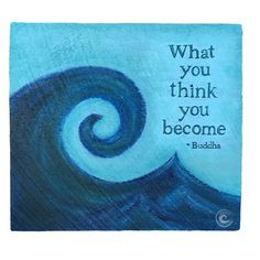 """Buddha quote """"What you think you become"""" painting from Inspire Good Vibes. Poster now available! Inspirational wall art."""