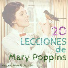 20 Lecciones que aprendemos cuando vemos Mary Poppins. www.naliamandalay.com