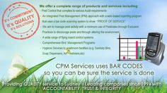 CPM Bug Services ... Among Sydney's premier Vermin Command companies, was formerly a division of the Swiss International, SGS, up until a 'Management Get' in 1994. CPM is ISO 9001:2008 Standard Australia Quality recognized business, WHS 2011 compliant as well as licensed, HACCP backed