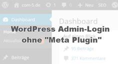 """Jeder Blogger der schon einmal WordPress installiert hat, kennt sicherlich auch das """"Meta"""" Widget welches standardmäßig von so gut wie jedem WordPress Theme angezeigt wird. Mit einem """"Klick"""" auf Anmelden gelangt man direkt zum Admin-Bereich des Blogs. Wer das nicht möchte, kann das """"Meta"""" Widget auch ausblenden, allerdings erreicht man den Admin-Bereich nach dem Ausblenden des Widgets nur noch direkt über die URL."""