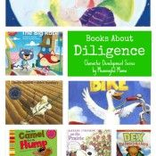 Books About Diligence - Character Development Series - Meaningful Mama Good Character Traits, Teaching Character, Character Education, Character Development, Character Qualities, Preschool Books, Book Activities, Preschool Activities, Library Books