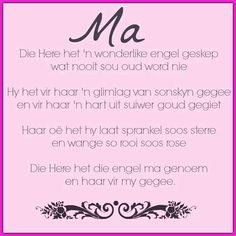 moedersdag boodskappies in afrikaans Year Quotes, Mom Quotes, Mom Sayings, Prayer Quotes, Daughter Quotes, Qoutes, Mother Day Wishes, Afrikaanse Quotes, Special Words