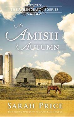 An Amish Autumn: An Amish Christian Romance Set in Lancaster County (Amish Seasons Book 3), http://www.amazon.com/dp/B012V5XAMQ/ref=cm_sw_r_pi_awdm_1vQVvb1W8HDSZ